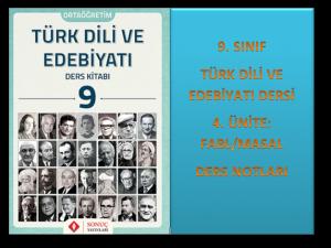 9. Sınıf Türk Dili ve Edebiyatı 4. Ünite Ders Notları (Masal/Fabl)