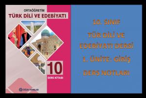 10. Sınıf Türk Dili ve Edebiyatı Ders Notları PDF