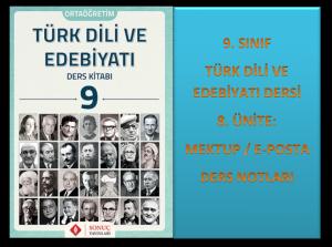 9. Sınıf Türk Dili ve Edebiyatı 8. Ünite Ders Notları (Mektup/e-posta)