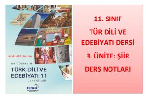 11. Sınıf Türk Dili ve Edebiyatı 3. Ünite Ders Notları (Şiir)