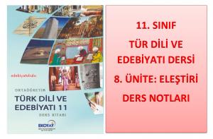 11. Sınıf Türk Dili ve Edebiyatı 8. Ünite Ders Notları (Eleştiri)