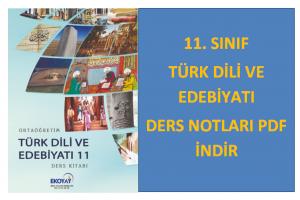 11. Sınıf Türk Dili ve Edebiyatı Ders Notları PDF