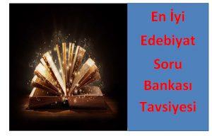 En İyi Edebiyat Soru Bankaları